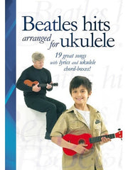 Beatles Hits Arranged for Ukulele - Chord Songbook