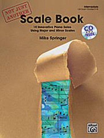 Not Just Another Scale Book - Book 1 - Piano