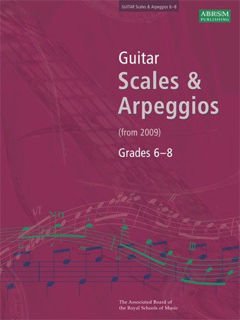 ABRSM Guitar Scales and Arpeggios (from 2009) - Grades 6-8