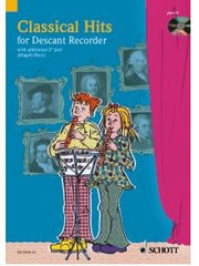 Classical Hits - 1 or 2 Descant Recorders (with CD)