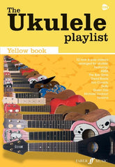 The Ukulele Playlist: Yellow Book - Chord Songbook