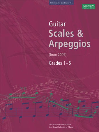 ABRSM Guitar Scales and Arpeggios (from 2009) - Grades 1-5