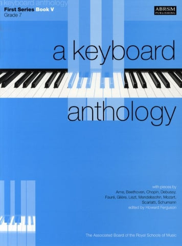 A Keyboard Anthology - First Series Book 5 - Grade 7 (Piano)