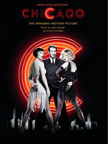 Chicago - Movie Vocal Selections - Piano, Vocal + Guitar