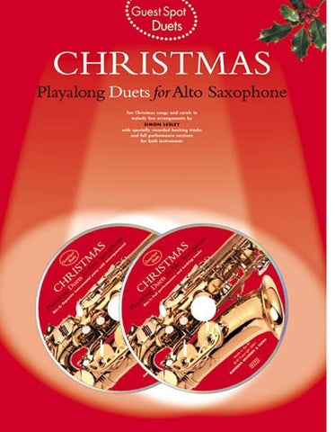 Guest Spot: Christmas Playalong Duets for Alto Saxophone (with CD)