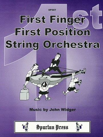 John Widger: First Finger, First Position String Orchestra (Flexible String Ensemble)