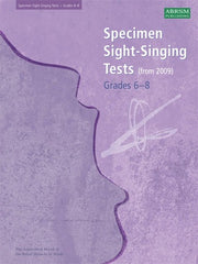 ABRSM Specimen Sight-Singing Tests (from 2009) - Grades 6-8