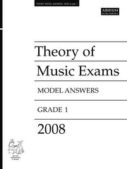 ABRSM Theory of Music Exam Papers 2008 - Grade 1 - Model Answers