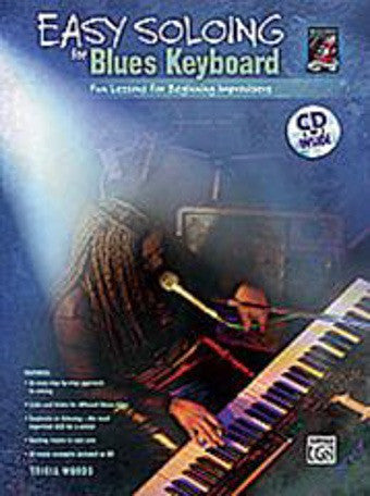 Easy Soloing For Blues Keyboard - with CD