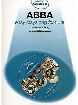 Junior Guest Spot: Abba - Easy Playalong for Flute (with CD)