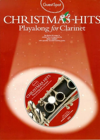 Guest Spot: Christmas Hits Playalong For Clarinet (Clarinet + CD)
