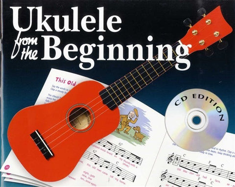 Ukulele From The Beginning (with CD)