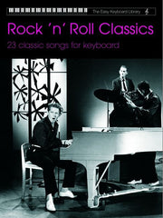 The Easy Keyboard Library: Rock 'N' Roll Classics