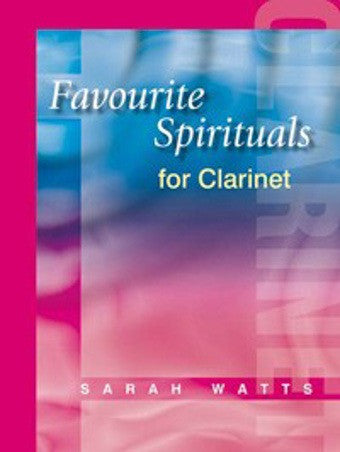 Sarah Watts: Favourite Spirituals for Clarinet