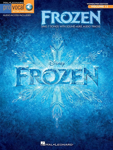 Pro Vocal Volume 12 Mixed Edition: Frozen (with Download Audio Tracks)