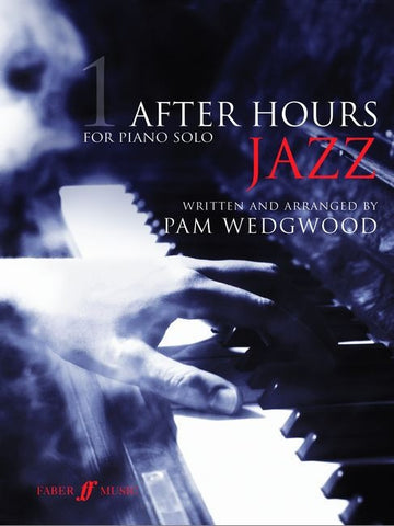 After Hours Jazz - Book 1 for Solo Piano