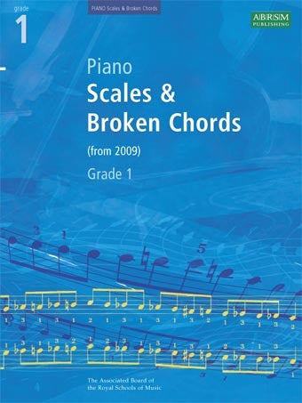 ABRSM Grade 1 Piano Scales + Broken Chords (from 2009)
