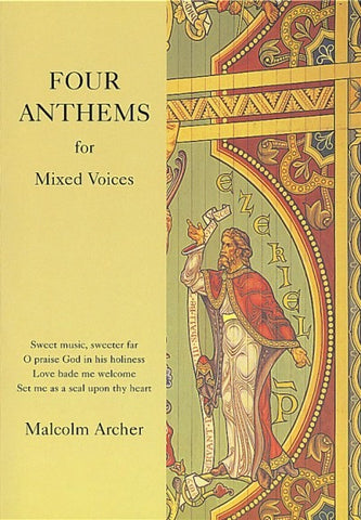 Four Anthems for Mixed Voices