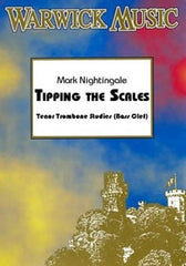 Mark Nightingale: Tipping the Scales (Trombone Bass Clef)