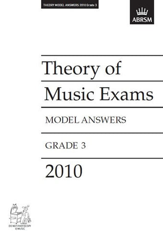 ABRSM Theory of Music Exam Papers 2010 - Grade 3 - Model Answers