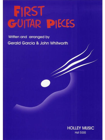 G. Garcia + J. Whitworth: First Guitar Pieces
