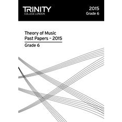 Trinity Theory Of Music Past Papers 2015 - Grade 6
