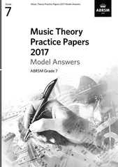 ABRSM Music Theory Practice Papers 2017 - Grade 7 - Model Answers