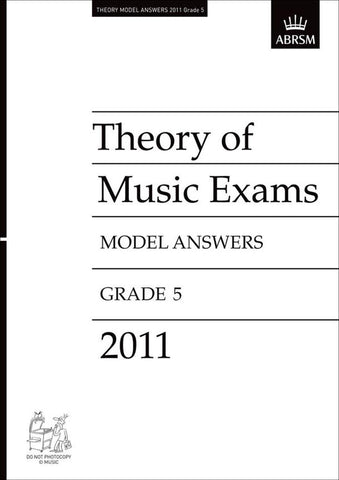 ABRSM Theory of Music Exam Papers 2011 - Grade 5 - Model Answers