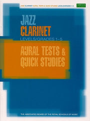 ABRSM Jazz - Clarinet Aural Tests and Quick Studies Grades 1-5