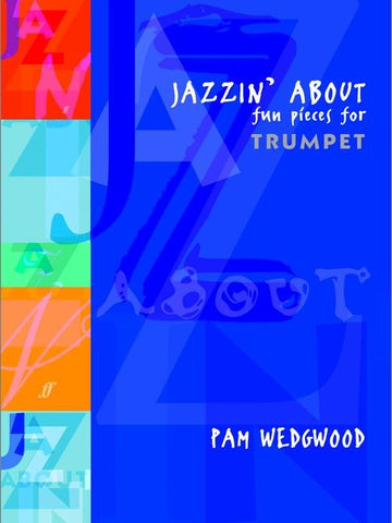 Jazzin' About: Fun Pieces for Trumpet