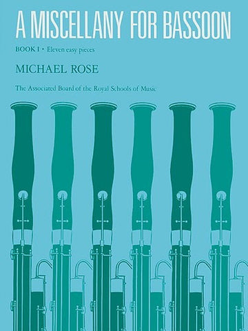 Michael Rose: A Miscellany for Bassoon Book 1