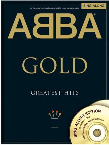 ABBA Gold: Greatest Hits Singalong - Piano, Vocal + Guitar (with 2 CDs)