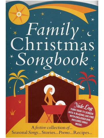 Family Christmas Songbook (with Yule Log DVD)