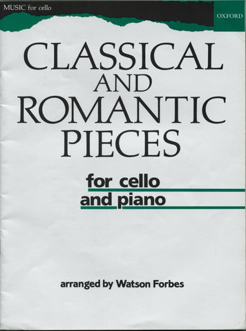 Classical and Romantic Pieces for Cello and Piano