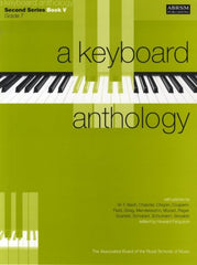 A Keyboard Anthology - Second Series Book 5 - Grade 7 (Piano)
