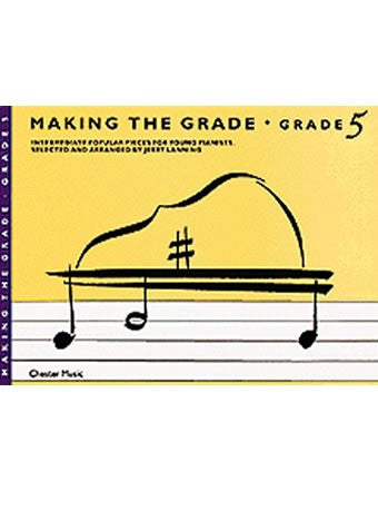 Making The Grade: Grade 5 (Piano)