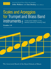ABRSM Scales and Arpeggios for Trumpet (+ Brass Band Instruments) - Grades 1-8