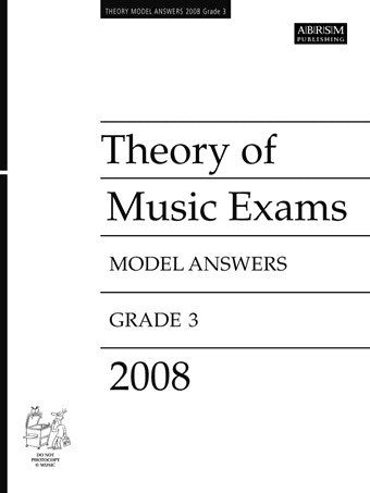 ABRSM Theory of Music Exam Papers 2008 - Grade 3 - Model Answers