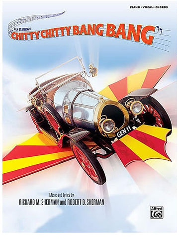 Chitty Chitty Bang Bang - Vocal Selections - Piano, Vocal + Guitar
