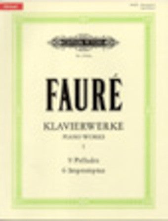 Faure - Piano Works - Volume 1 - Piano