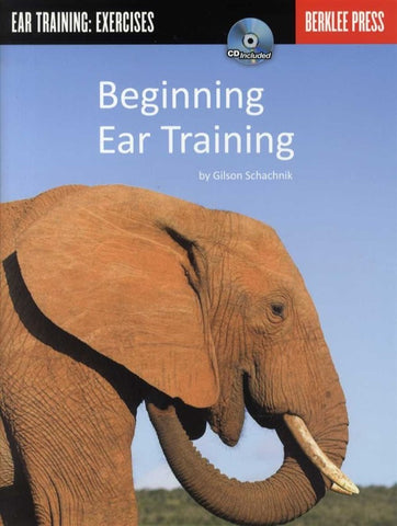 Gilson Schachnik: Beginning Ear Training  (with CD)