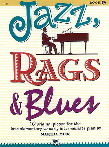 Jazz, Rags + Blues Book 1 - Piano