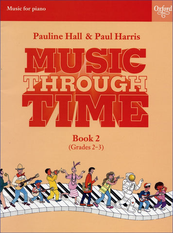 Music Through Time - Piano Book 2 - Grades 2-3