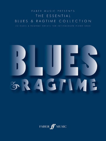 The Essential Blues + Ragtime Collection - Piano