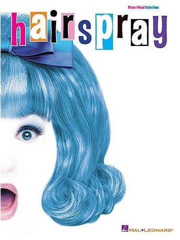 Hairspray - Vocal Selections - Piano, Vocal + Guitar