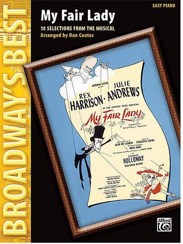 Broadway's Best: My Fair Lady - Easy Piano