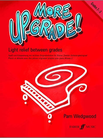 More Up-Grade! - Piano - Grades 2-3