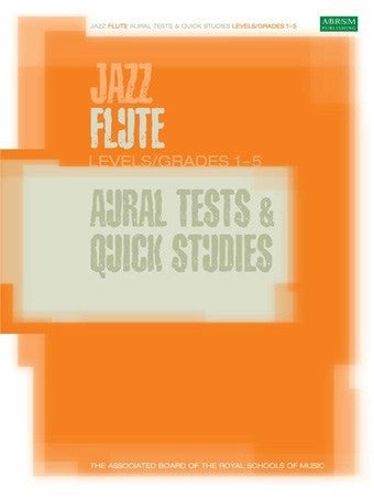 ABRSM Jazz - Flute Aural Tests + Quick Studies Levels/Grades 1-5