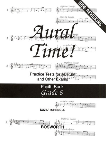 David Turnbull: Aural Time! Practice Tests - Grade 6 (Pupil's Book)
