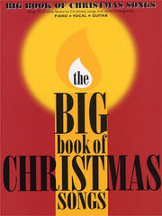 The Big Book of Christmas Songs - Piano, Vocal + Guitar
